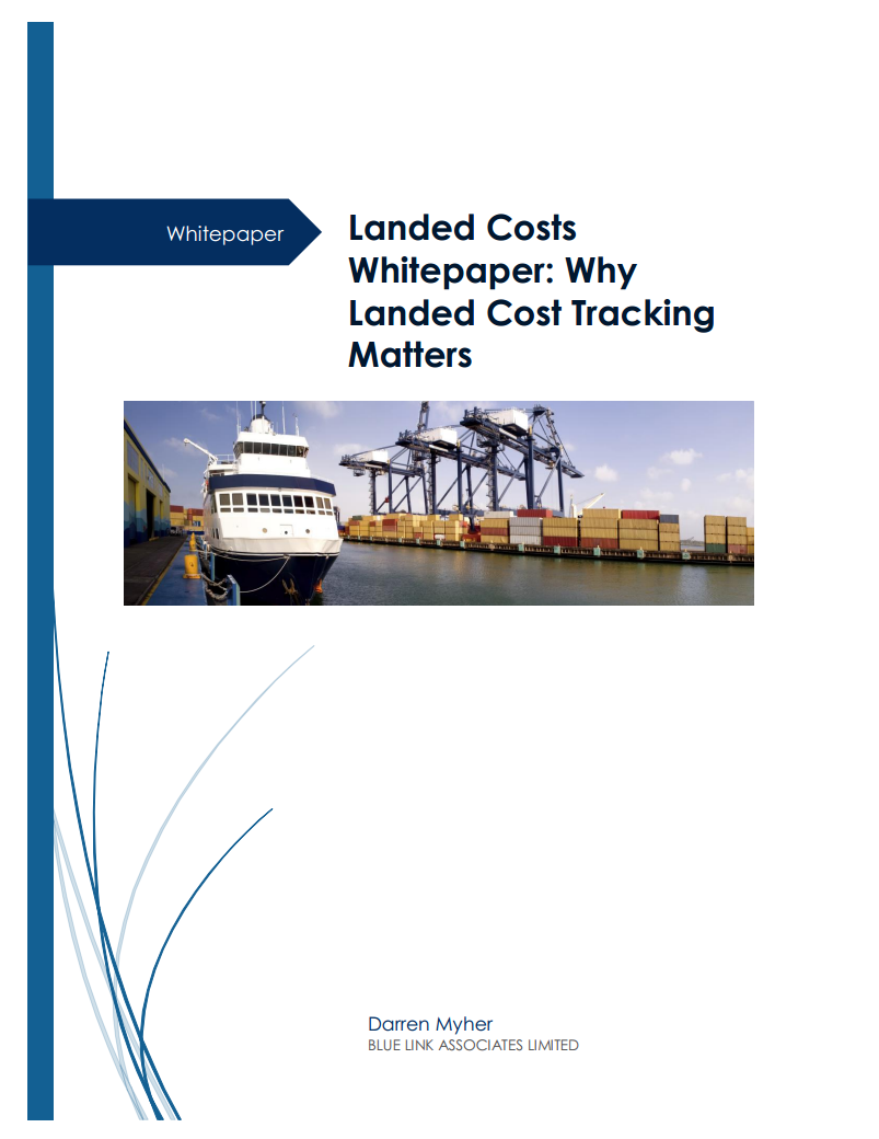 Landed Costs Whitepaper: Why Landed Cost Tracking Matters